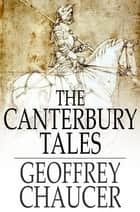 The Canterbury Tales 電子書 by Geoffrey Chaucer, D. Laing Purves