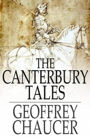 The Canterbury Tales ebook by Geoffrey Chaucer,D. Laing Purves
