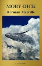 Moby-Dick (Best Navigation, Free AudioBook) (A to Z Classics) ebook by Herman Melville, A to Z Classics