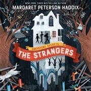 Greystone Secrets #1: The Strangers audiobook by Margaret Peterson Haddix
