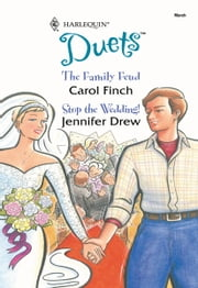 The Family Feud & Stop the Wedding! ebook by Carol Finch,Jennifer Drew