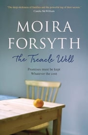 The Treacle Well ebook by Moira Forsyth