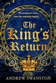 The King's Return - (Thomas Hill 3) ebook by Andrew Swanston
