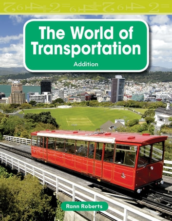 The World of Transportation ebook by Rann Roberts