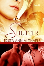 Shutter ebook by Trista Ann Michaels