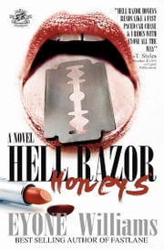 Hell Razor Honeys (The Cartel Publications Presents) ebook by Eyone Williams
