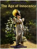 The Age of Innocence ebook by Edith Wharton