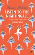 Listen to the Nightingale - A Virago Modern Classic eBook by Rumer Godden
