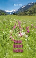 Heimat. Reinheit. Tradition ebook by Ruben Stein