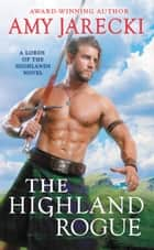 The Highland Rogue ebook by Amy Jarecki