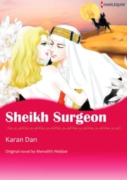 SHEIKH SURGEON - Harlequin Comics eBook by Meredith Webber, Karan Dan
