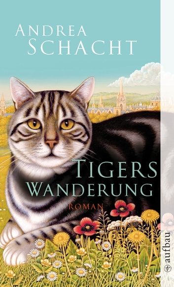 Tigers Wanderung - Roman ebook by Andrea Schacht