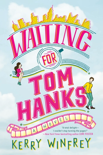 Waiting for Tom Hanks ebook by Kerry Winfrey