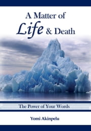 A matter of Life & Death ebook by Yomi Akinpelu