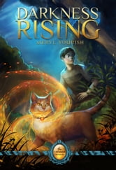 Darkness Rising - Book One of the Catmage Chronicles ebook by Meryl Yourish