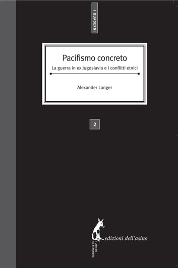 Pacifismo concreto ebook by Alex Langer