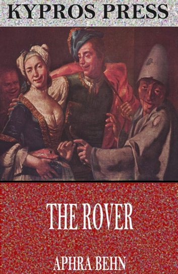 The Rover ebook by Aphra Behn
