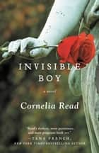 Invisible Boy ebook by Cornelia Read