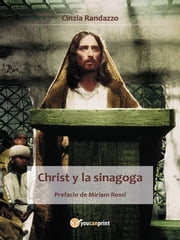 Christ y la sinagoga ebook by Cinzia Randazzo
