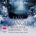 Murder Among Us audiobook by Ann Granger