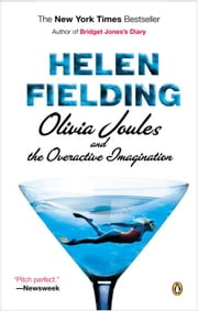 Olivia Joules and the Overactive Imagination ebook by Helen Fielding