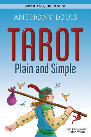 Tarot Plain And Simple ebook by Anthony Louis