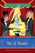 Out of Bounds ebook by Annie Bryant