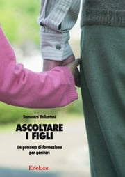 Ascoltare i figli ebook by Domenico Bellantoni