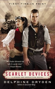 Scarlet Devices ebook by Delphine Dryden