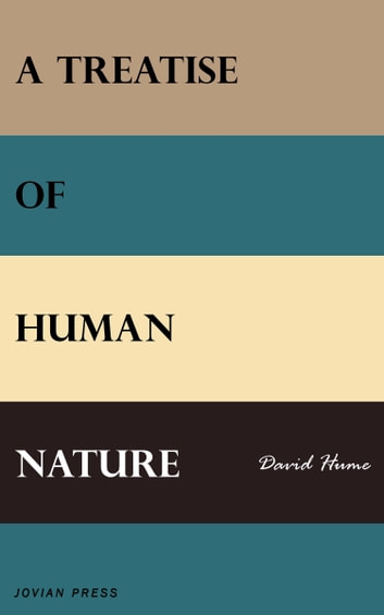 A treatise of human nature ebook by david hume 9781531299842 a treatise of human nature ebook by david hume fandeluxe Image collections