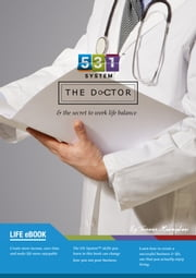 531 System: The Doctor: & the secret to work life balance ebook by Terence Monaghan