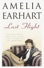 Last Flight ebook by Amelia Earhart