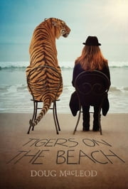 Tigers on the Beach ebook by Doug MacLeod