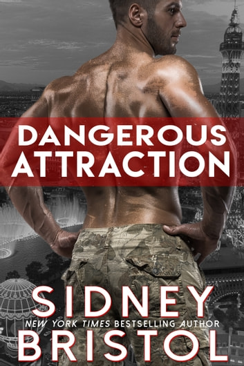 Dangerous Attraction ebook by Sidney Bristol