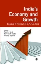 India′s Economy and Growth - Essays in Honour of V K R V Rao ebook by Pulin B Nayak, Bishwanath Goldar, Pradeep Agrawal