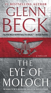 The Eye of Moloch ebook by Glenn Beck