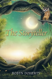 The Storyteller ebook by Robyn Doherty