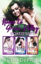 Home To Green Valley Boxed Set - Books 1-3 ebook by Virna DePaul