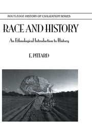 Race & History ebook by Pittard