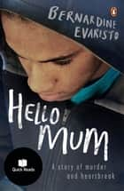 Hello Mum ebook by Bernardine Evaristo