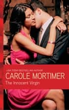 The Innocent Virgin ebook by Carole Mortimer