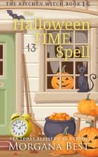 The Halloween Time Spell ebook by