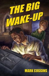 The Big Wake-Up ebook by Mark Coggins