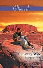 Runaway Wife ebook by