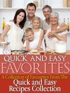 Quick and Easy Recipes Favourites ebook by Jackie Clark