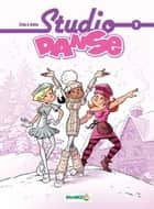 Studio Danse - tome 8 ebook by Crip, Béka