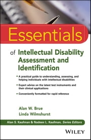 Essentials of Intellectual Disability Assessment and Identification ebook by Linda Wilmshurst,Alan W. Brue