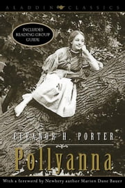 Pollyanna ebook by Eleanor H. Porter,Marion  Dane Bauer