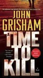 A Time to Kill ebook by John Grisham