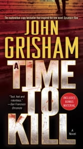 A Time to Kill - A Novel ebook by John Grisham